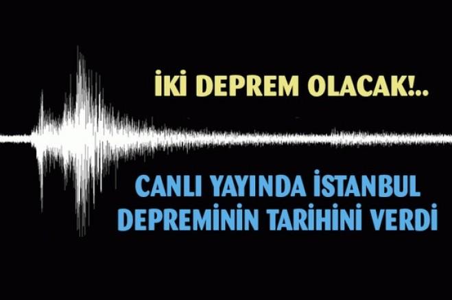 Canlı yayında İstanbul depreminin tarihini verdi