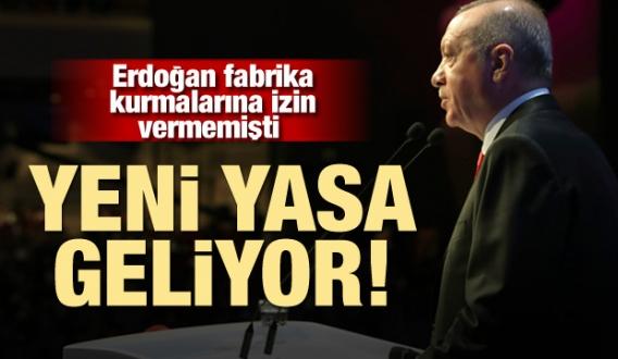 Cumhurbaşkanı Erdoğan'dan açıklama: Yeni yasa geliyor!
