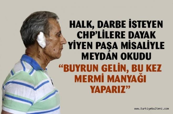 Darbe isteyen CHP'lilere AK Parti MHP ve halk meydan okudu