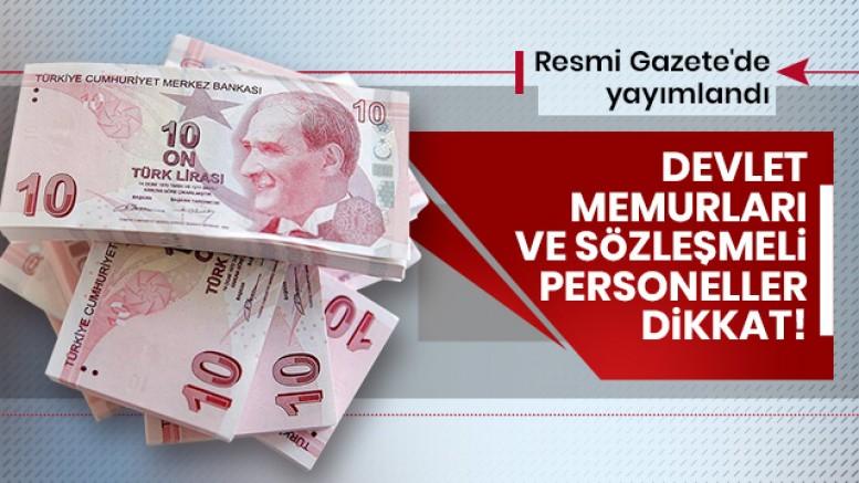 Devlet memurları ve sözleşmeli personeller dikkat! Resmi Gazete'de yayımlandı