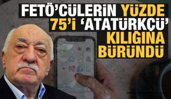 Fetö'cülerin yüzde 75'i Atatürkçü kılığına büründü
