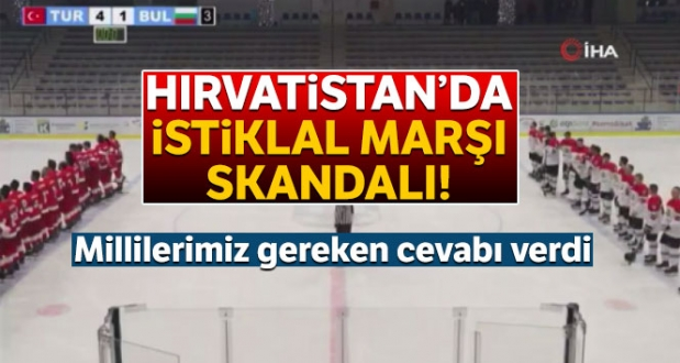 Hırvatistanda İstiklal Marşı Skandalı!