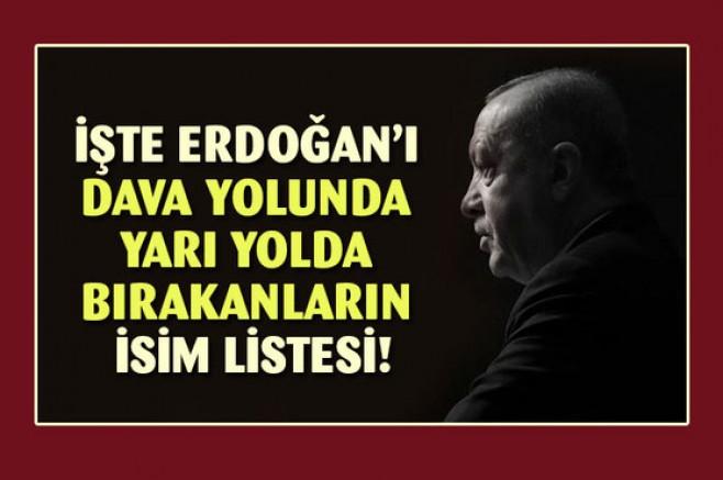 İşte Erdoğan'ı davasında yarı yolda bırakanların listesi!