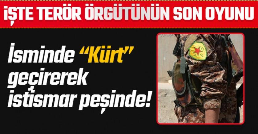 İşte terör örgütü PKK'nın yeni oyunu!