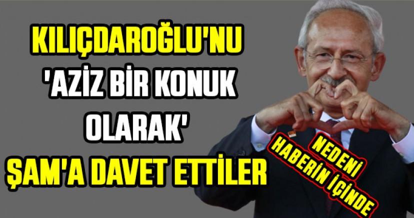 Kılıçdaroğlu'nu 'aziz bir konuk olarak' Şam'a davet ettiler