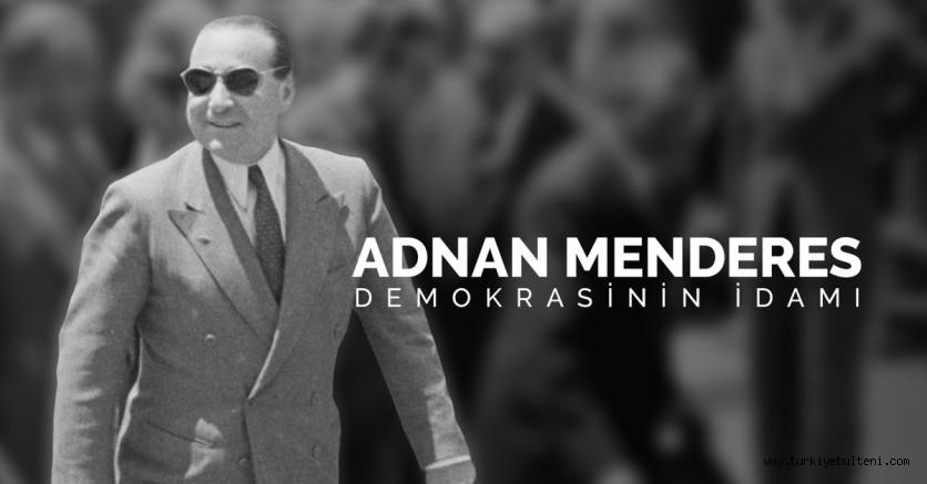 Menderes'in idamının 60. yılı..