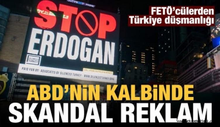 New York'ta panolara 'Stop Erdoğan' reklamı verdiler!