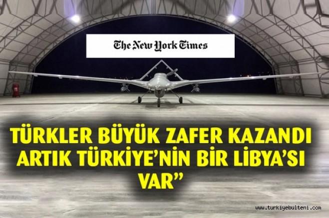 New York Times : Büyük zafer kazandılar, Artık Türkiye'nin bir Libya'sı var