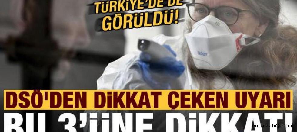 Türkiye'de de görüldü! DSÖ'den dikkat çeken uyarı: Bu 3'üne dikkat!