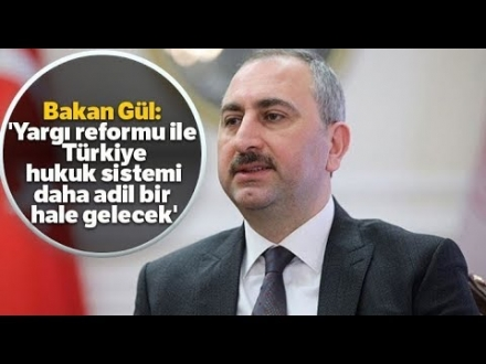 """""""Yargı Reformu İle Türkiye Hukuk Sistemi Daha Adil Bir Hale Gelecek"""""""