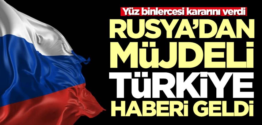 Yüz binlercesi kararını verdi! Rusya'dan müjdeli Türkiye haberi geldi
